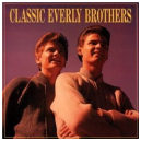 Classic Everly Brothers (Bear Family)